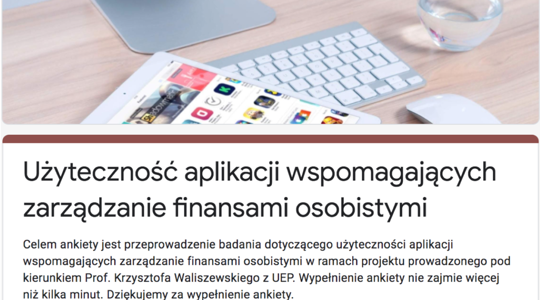"""Badanie """"Użyteczność aplikacji wspomagających zarządzanie finansami osobistymi"""""""